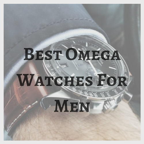 Best Omega Watches for Men